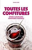 TOUTES LES CONFITURES (POCHE)