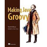 Making Java Groovy (English Edition)
