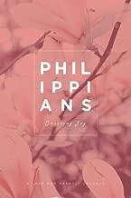 Philippians: Choosing Joy: A Love God Greatly Study Journal