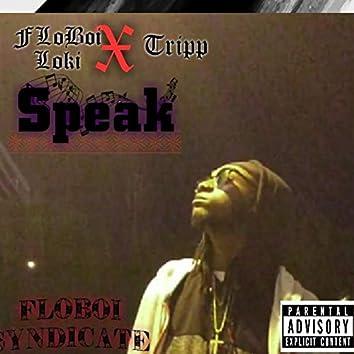 Speak (feat. FL Tripp)
