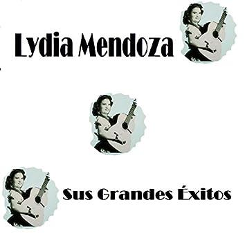 Lydia Mendoza - Sus Grandes Éxitos