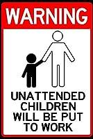 無人の子供たちが働くように警告する メタルポスター壁画ショップ看板ショップ看板表示板金属板ブリキ看板情報防水装飾レストラン日本食料品店カフェ旅行用品誕生日新年クリスマスパーティーギフト