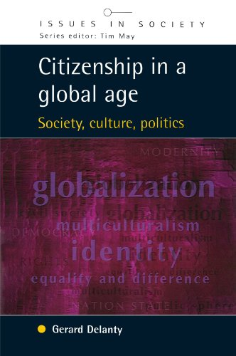 Citizenship in a Global Age (Issues in Society)の詳細を見る