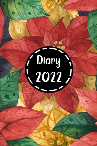 Diary 2022: daily Diary 22- 12 months planner -leaves-a5 - Day per page /365 days /382 pages -Monthly Calendar - day to view , to do list , Organizer