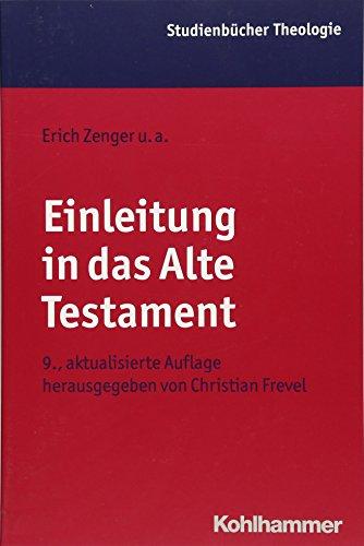 Einleitung in das Alte Testament (Kohlhammer Studienbücher Theologie)