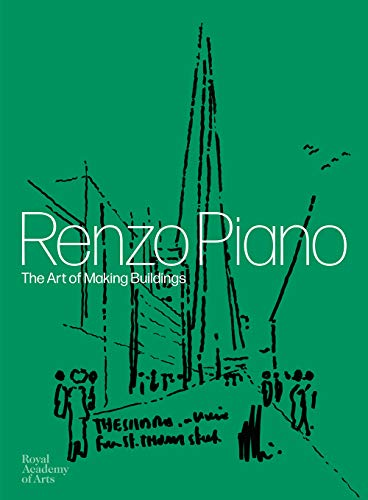 Renzo Piano: The Art of Making Buildingsの詳細を見る