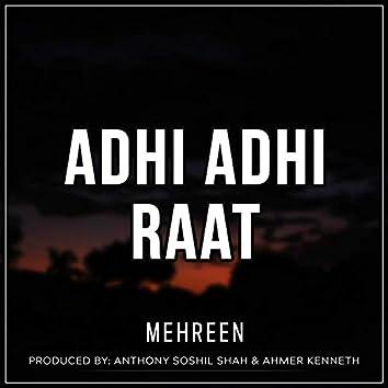 Adhi Adhi Raat