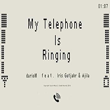 My Telephone is Ringing
