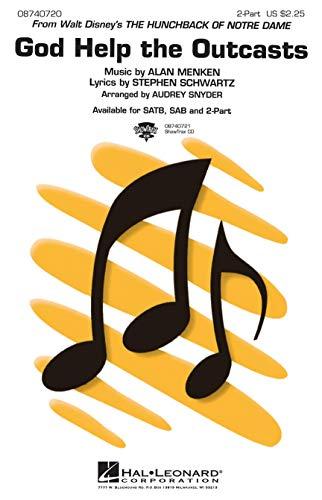 Alan Menken: God Help The Outcasts (2-Part). Partitions pour Choeur En 2-Parties, Accompagnement Piano