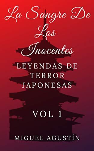 La sangre de los inocentes: Leyendas de terror japonesas