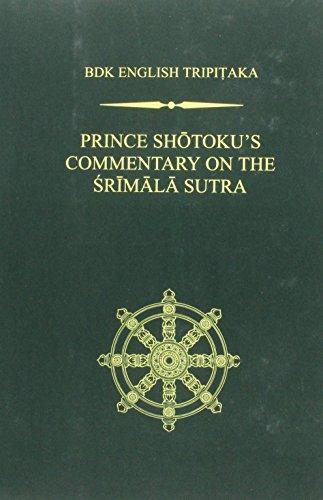 Prince Shotoku's Commentary on the Srīmala Sutra (BDK English Tripitaka)