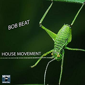 House Movement - Single