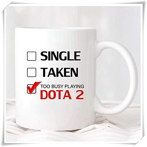 - Single Taken Too Busy Playing Dota 2 Mug Single Taken Funny mug Mug, 11oz Ceramic Coffee Novelty Mug/Cup