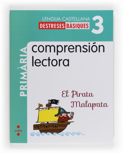 Comprensión lectora: El Pirata Malapata. 3 Primària - 9788466132589
