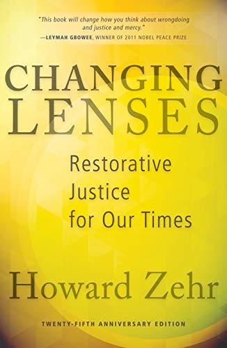 Changing Lenses: Restorative Justice for Our Times (English Edition)