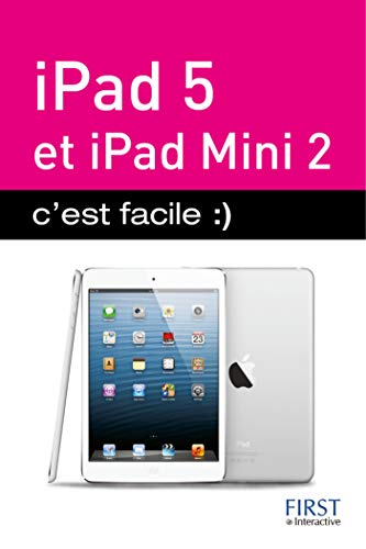 iPad Air et iPad mini Retina c'est facile (French Edition)