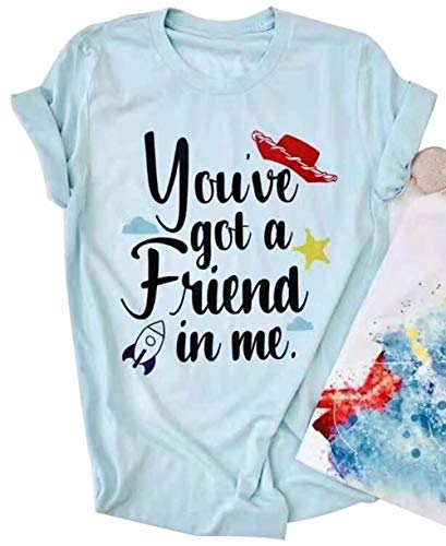 You've Got A Friend in Me T-Shirt for Women Casual Letter Print Short Sleeve Tops Tees Size X-Large (Light Blue)