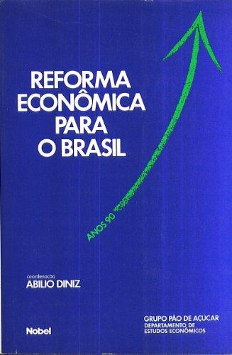 Reforma Economica Para O Brasil