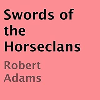 Swords of the Horseclans audiobook cover art