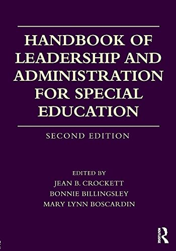 Compare Textbook Prices for Handbook of Leadership and Administration for Special Education 2 Edition ISBN 9780415787154 by Crockett, Jean B.,Billingsley, Bonnie,Boscardin, Mary Lynn