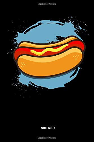 Hotdog - Notebook: Lined Hotdog Notebook / Journal. Great Hotdog Accessories & Novelty Gift Idea for all Sausage in a Bun & Hotdog Party Lover.