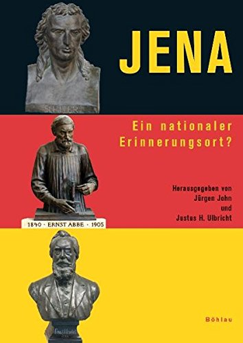Jena: Ein nationaler Erinnerungsort?