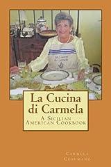 La Cucina di Carmela: A Sicilian American Cookbook Paperback