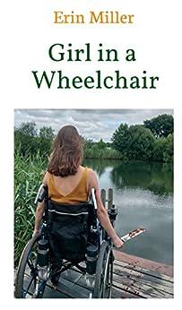 Girl in a Wheelchair by [Erin Miller]