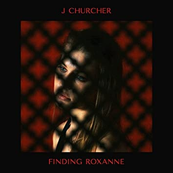 Finding Roxanne (Acoustic)