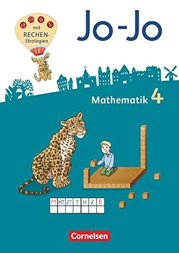 Jo-Jo Mathematik - Allgemeine Ausgabe 2018 - 4. Schuljahr: Schülerbuch - Mit Kartonbeilagen, Lernspurenheft und BuchTaucher-App