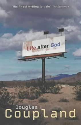 Life After God by Douglas Coupland (2002-07-01)
