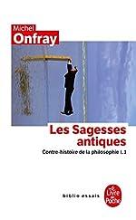 Contre-Histoire De La Philosophie - Tome 1, Les Sagesses Antiques de Michel Onfray