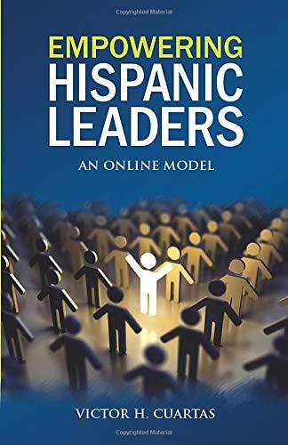 Empowering Hispanic Leaders: An Online Model PDF Books