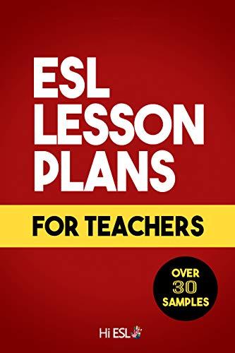 ESL Lesson Plans for Teachers (English Edition)