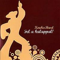 Fel a Kalappal: Hats on!