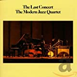 Songtexte von The Modern Jazz Quartet - The Complete Last Concert