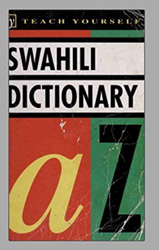 Swahili dictionary: learn Swahili instantly (English Edition)