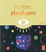 Actions plastiques d'Elisabeth Grimault