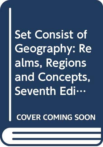 Set Consist of Geography: Realms, Regions and Concepts, Seventh Edition and Goodes World Atlas