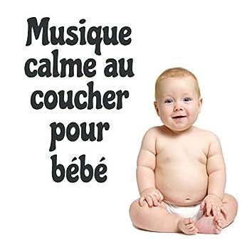 Musique calme au coucher pour bébé - Berceuses douces pour que le bébé dorme, se détende et apaise