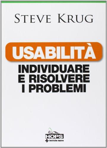 Usabilità. Individuare e risolvere i problemi