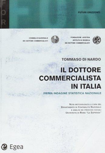 Il dottore commercialista in Italia. 1ª indagine statistica nazionale