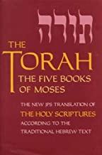 The Torah, Pocket Edition: The Five Books of Moses, the New Translation of the Holy Scriptures According to the Traditional Hebrew Text (Five Books of Moses (Pocket))