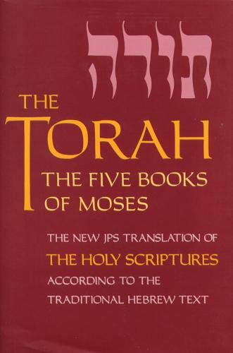 The Torah: The Five Books of Moses, the New Translation of the Holy Scriptures According to the Traditional Hebrew Text (Five Books of Moses (Pocket))