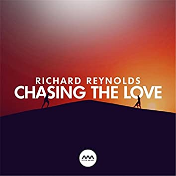 Chasing the Love