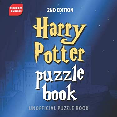 Harry Potter Puzzle Book (2nd Edition): Solve over 110 puzzles based on the magical books and films we all enjoy, including Hogwarts, the characters you love and more (Unofficial)
