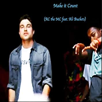 Make It Count (feat. Ali Buckets)