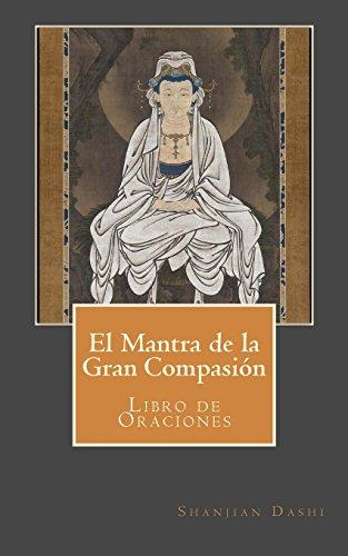 El Mantra de la Gran Compasión: Libro de Oraciones