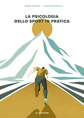 La psicologia dello sport in pratica
