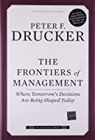 The Frontiers of Management (The Drucker Library)